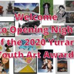 Welcome to Opening Night of the 2020 Yurara Youth Art Awards